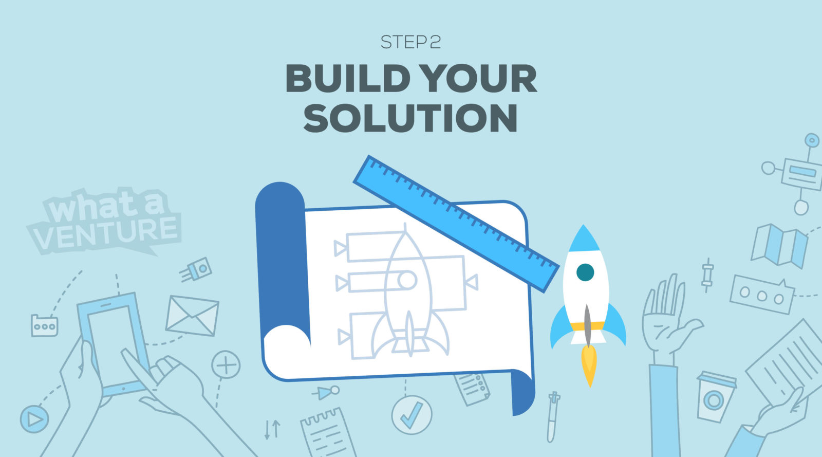 Step 2 Build your Solution
