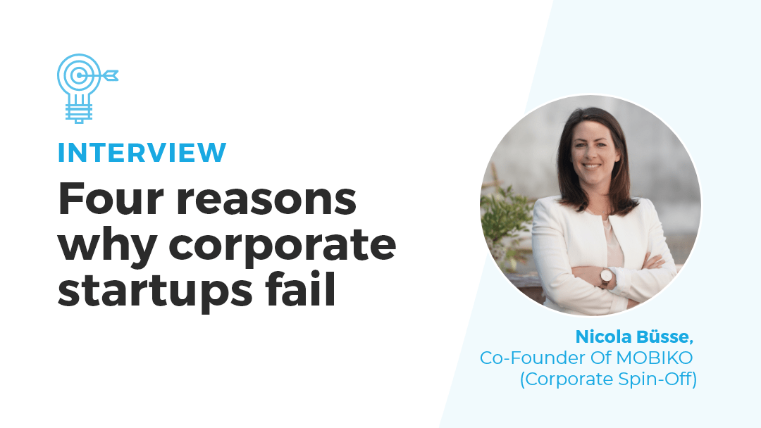 Four reasons why corporate startups fail